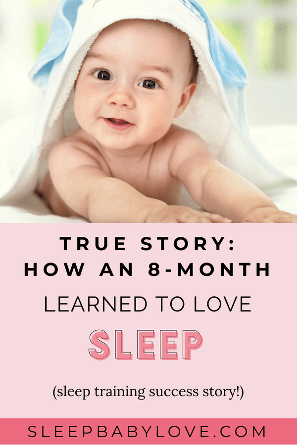 Here's A True Story Of How This 8-month Old Baby Learned To Love Sleep! Her Parents Were Literally Getting Sick Due To Their Lack Of Sleep. After Sleep Training, Their Baby Slept An Extra 6 Hours EACH DAY! Baby Sleep Tips | How To Get Your Baby To Sleep | Newborn Sleep | Parenting | Sleep Consultant #sleepbabylove #sleeptips #sleep #parenting #sleepthroughthenight #newmom #babysleep #newborn