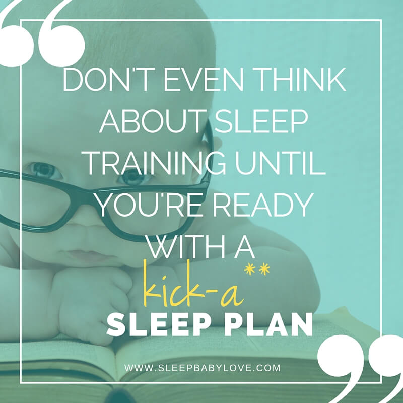 sleep training needs a good sleep plan