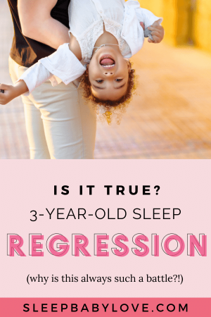 3 Year Old Sleep Regression Causing Night Wakings, And Bedtime Battles?